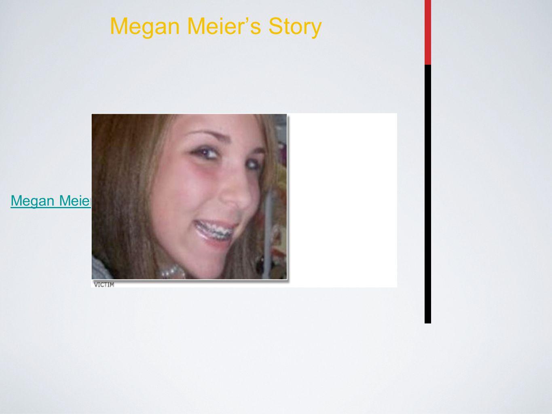Megan Meier's Story Megan Meier