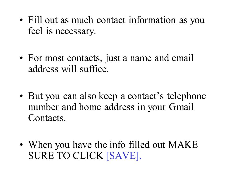 Fill out as much contact information as you feel is necessary.