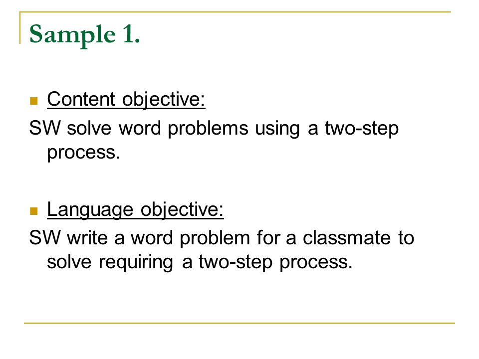 Sample 1. Content objective: SW solve word problems using a two-step process.