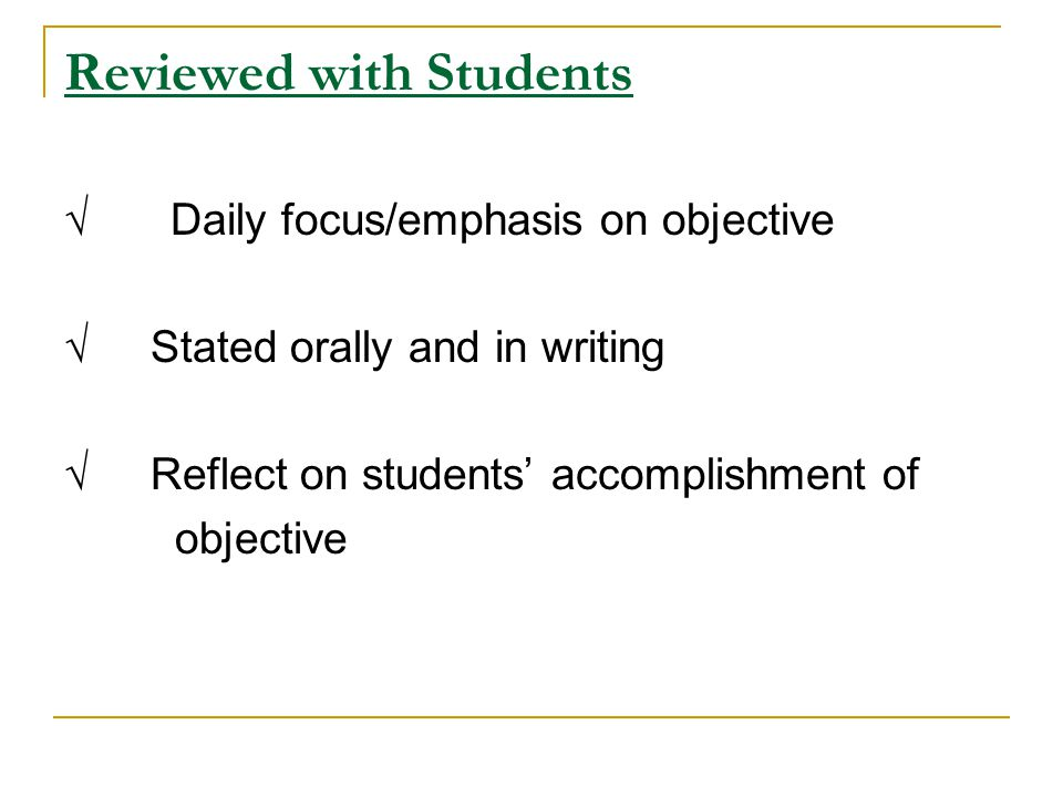 Evaluate objectives: The objectives are Observable.