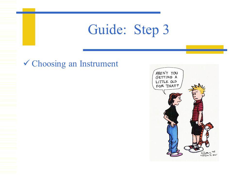 Guide: Step 3 Choosing an Instrument