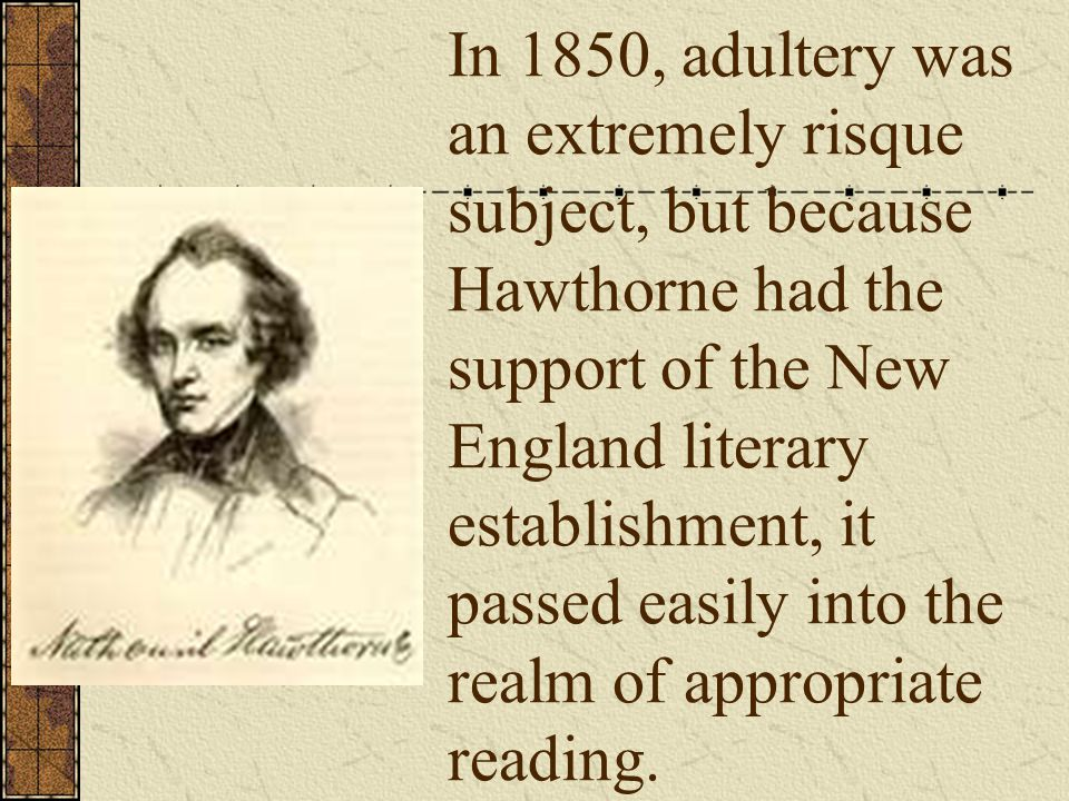 The Scarlet Letter represents the height of Hawthorne s literary genius.