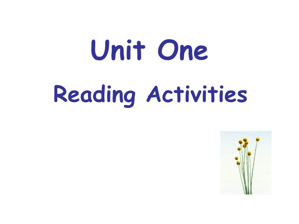 Unit One Reading Activities