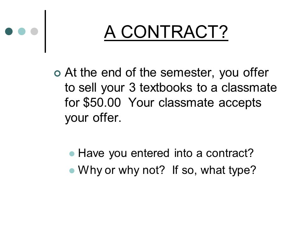 A CONTRACT.
