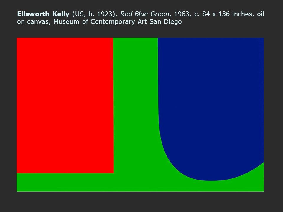 Ellsworth Kelly (US, b. 1923), Red Blue Green, 1963, c. 84 x 136 inches, oil on canvas, Museum of Contemporary Art San Diego
