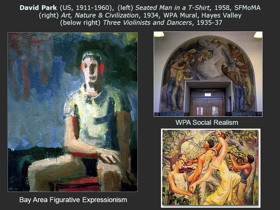 David Park (US, 1911-1960), (left) Seated Man in a T-Shirt, 1958, SFMoMA (right) Art, Nature & Civilization, 1934, WPA Mural, Hayes Valley (below righ
