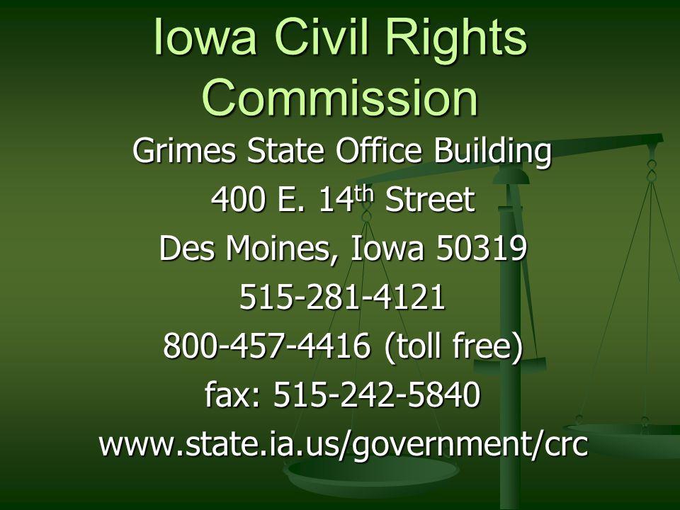 Iowa Civil Rights Commission Grimes State Office Building 400 E.