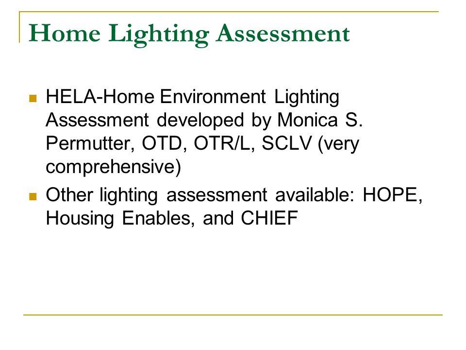 Home Lighting Assessment HELA-Home Environment Lighting Assessment developed by Monica S.