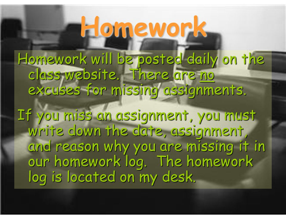 Homework Homework will be posted daily on the class website.