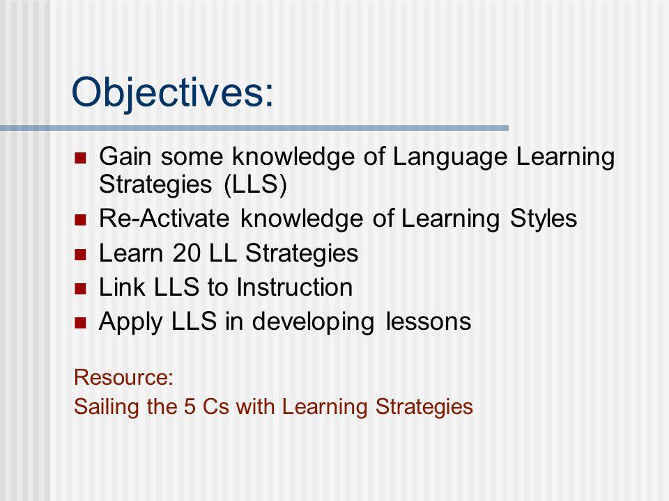 Language Learning Strategies (LLS) Why teach them.