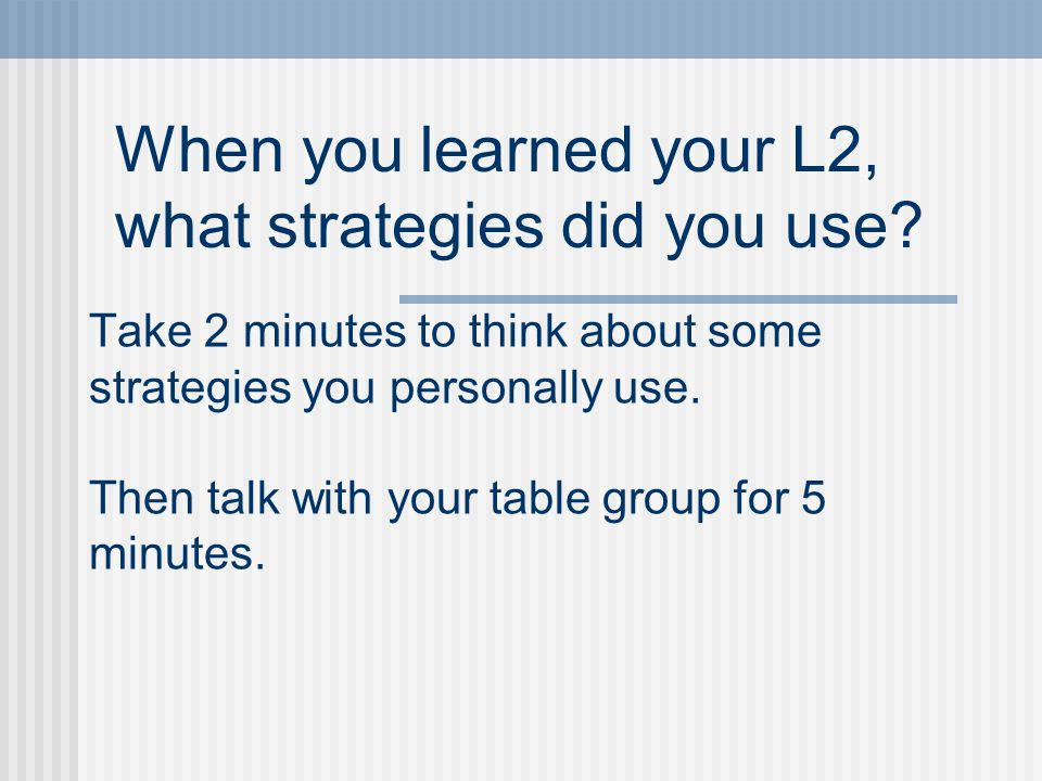 Interpersonal Mode Sample ActivityStrategy Talk with a partner about things you do at home.