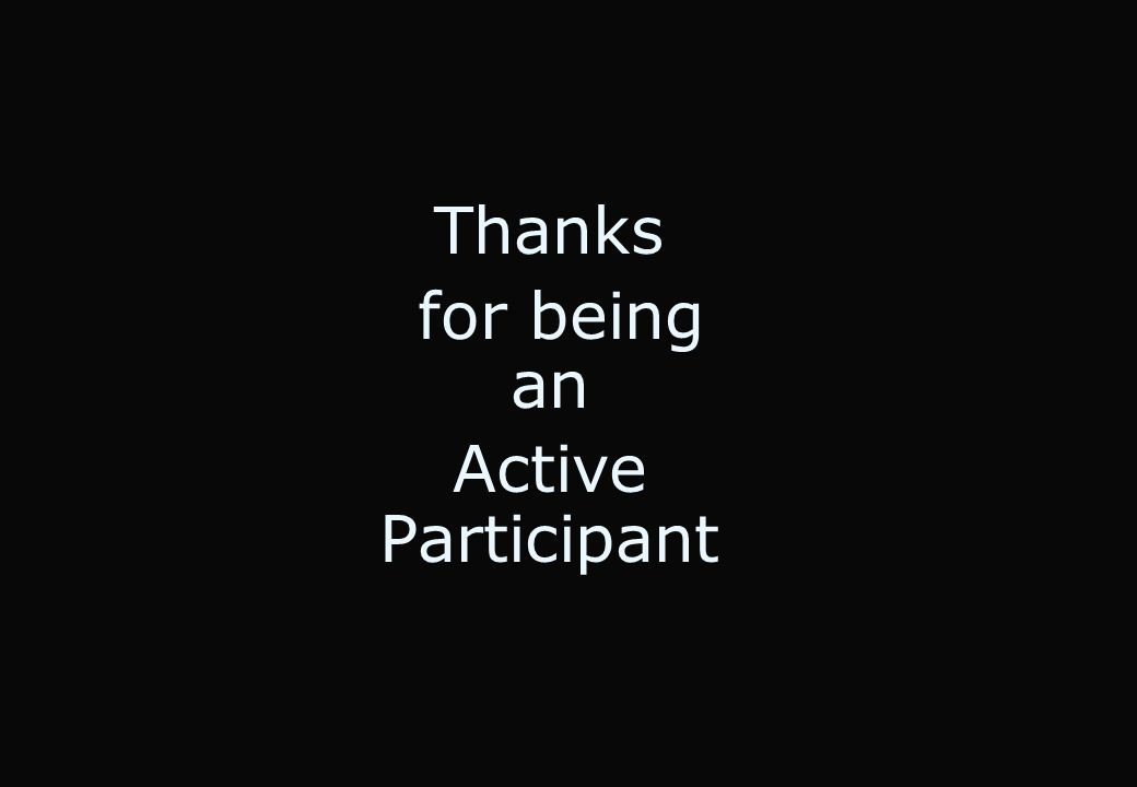 Thanks for being an Active Participant