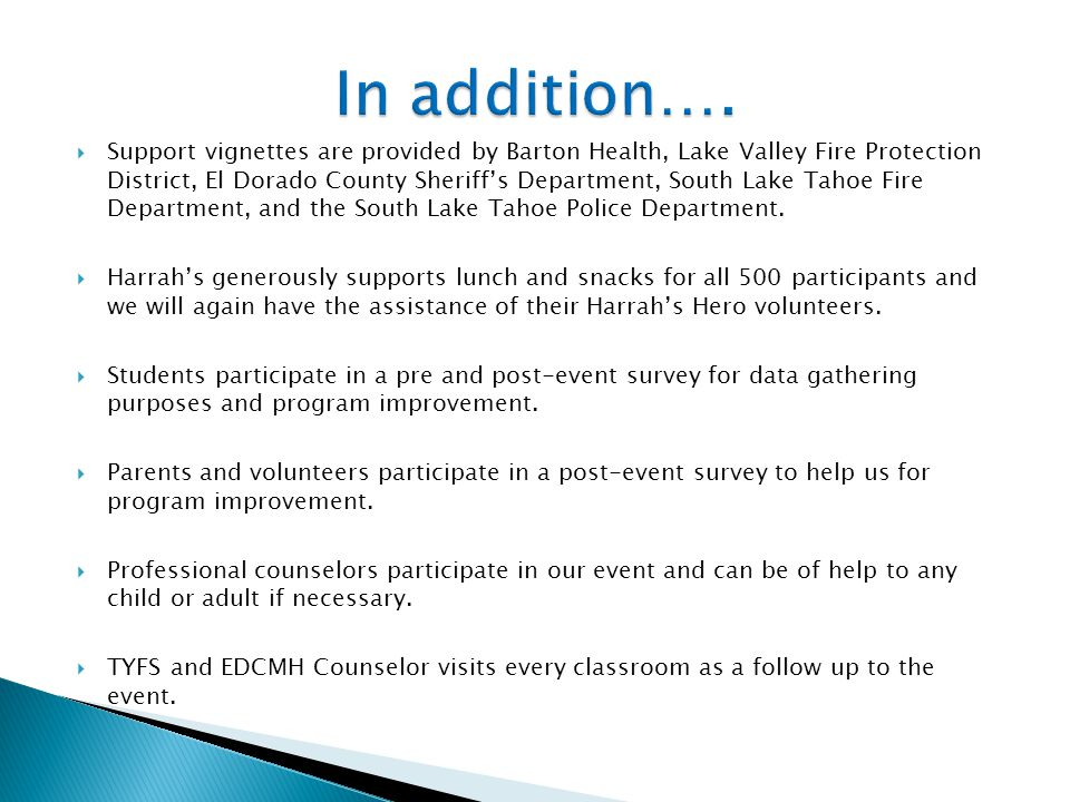  Support vignettes are provided by Barton Health, Lake Valley Fire Protection District, El Dorado County Sheriff's Department, South Lake Tahoe Fire Department, and the South Lake Tahoe Police Department.