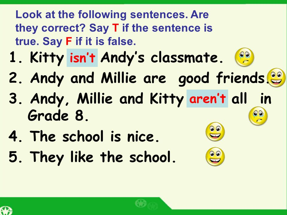 1.Kitty is Andy's classmate. 2. Andy and Millie are good friends.