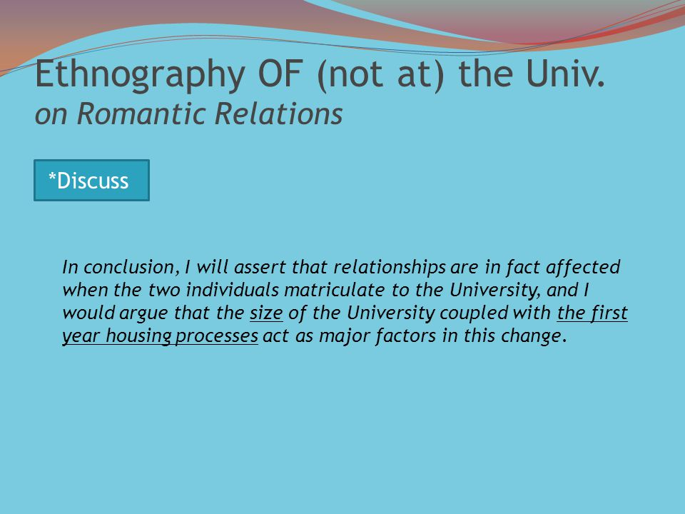 Ethnography OF (not at) the Univ.