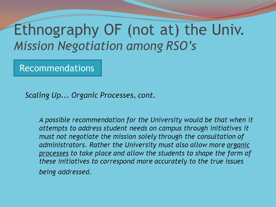 Ethnography OF (not at) the Univ. Mission Negotiation among RSO's Scaling Up...