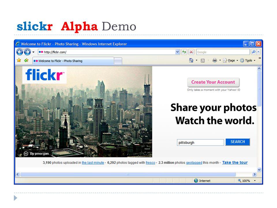 slickr Alpha Demo