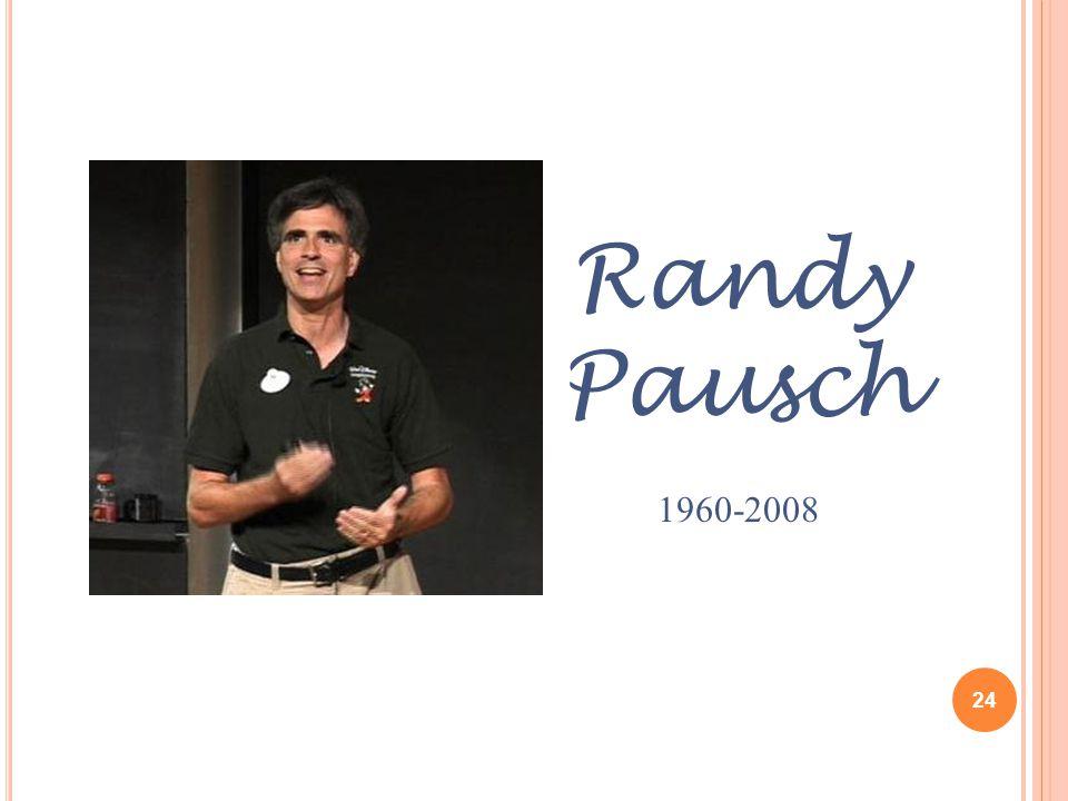 24 Randy Pausch 1960-2008