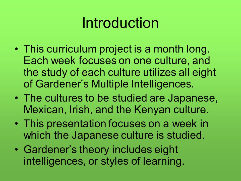 Introduction This curriculum project is a month long.