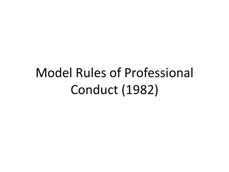 Model Rules of Professional Conduct (1982)