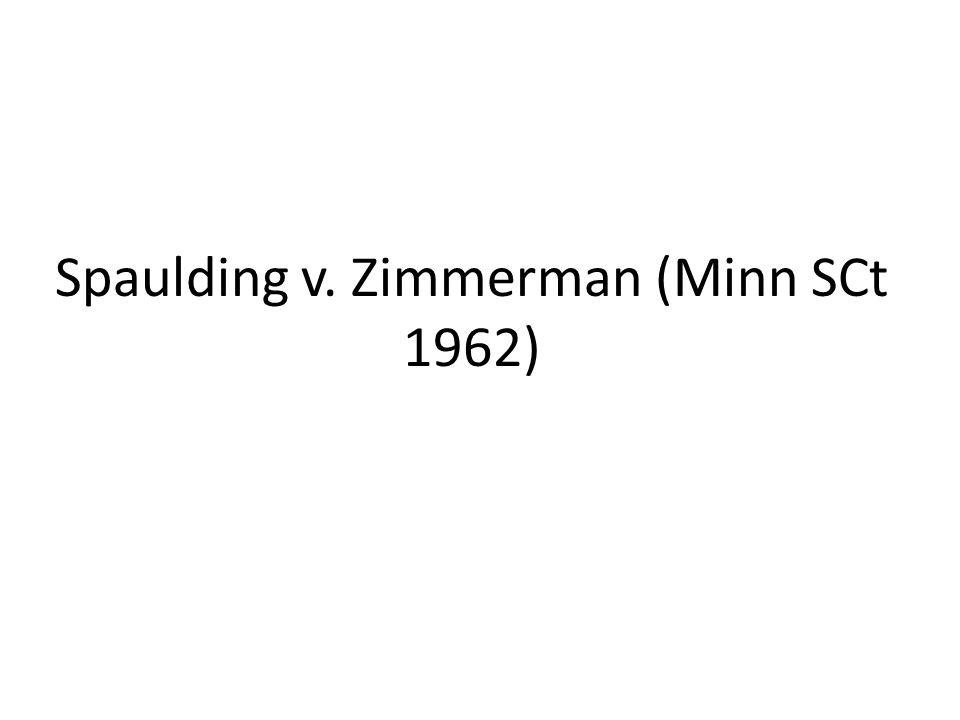 Spaulding v. Zimmerman (Minn SCt 1962)