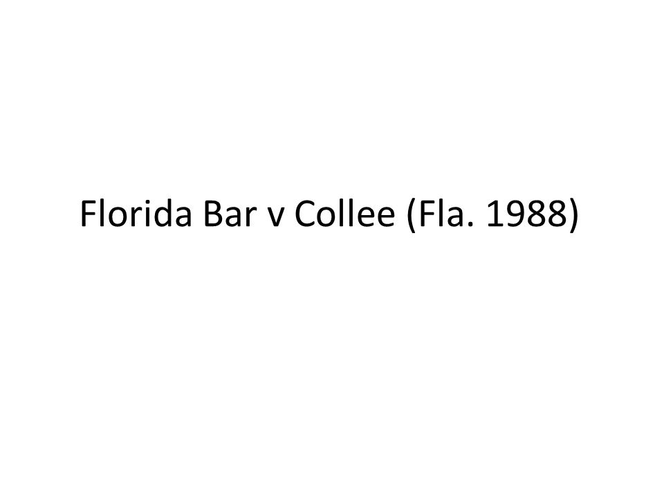 Florida Bar v Collee (Fla. 1988)