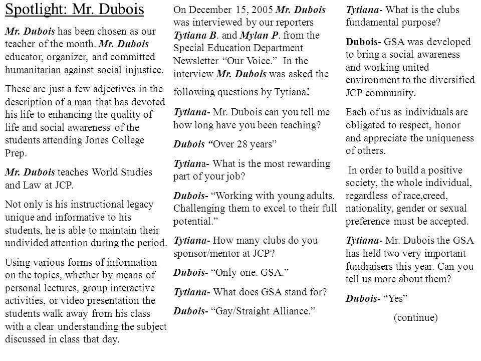 Spotlight: Mr. Dubois Mr. Dubois has been chosen as our teacher of the month.