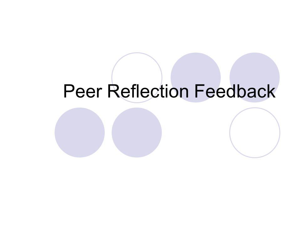 Peer Reflection Feedback