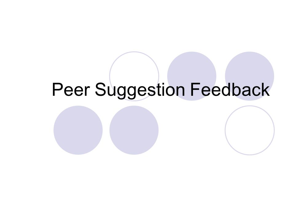 Peer Suggestion Feedback