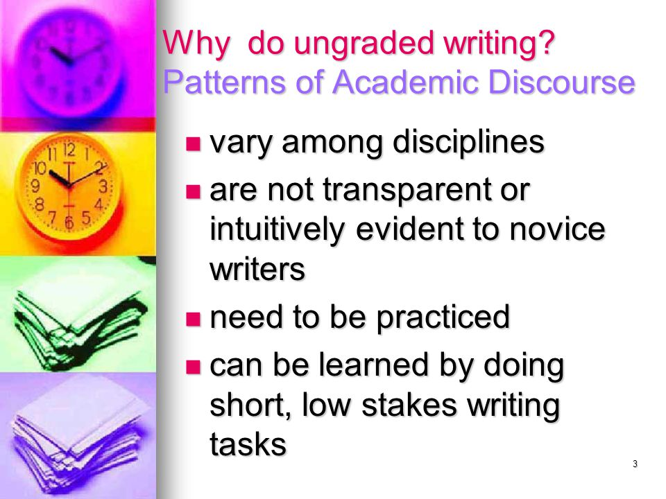 3 Why do ungraded writing.