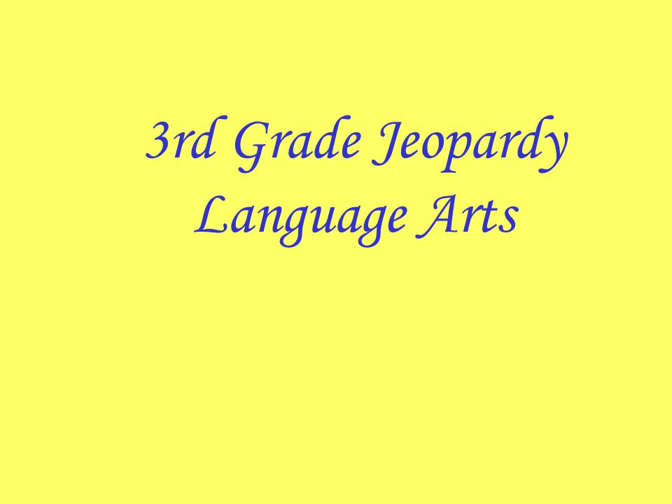 3rd Grade Jeopardy Language Arts