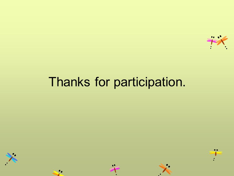 Thanks for participation.