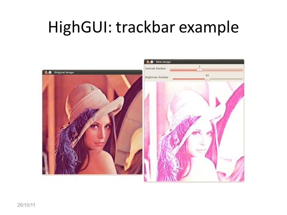 HighGUI: trackbar example 26/10/11