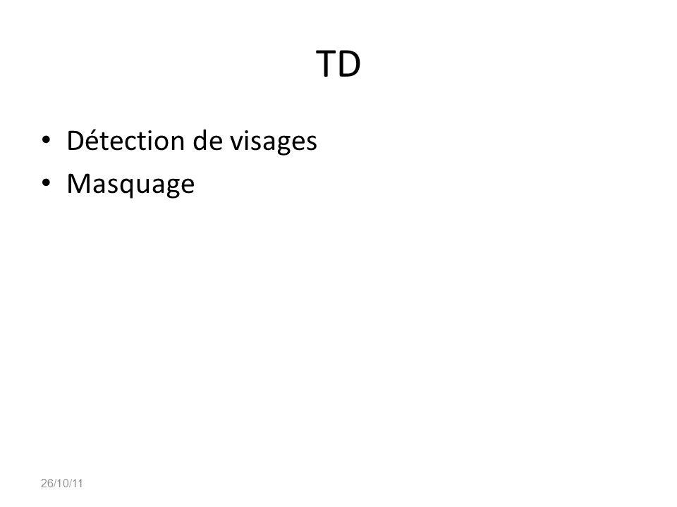 TD Détection de visages Masquage 26/10/11