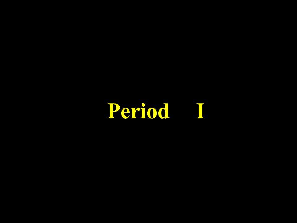 Period I
