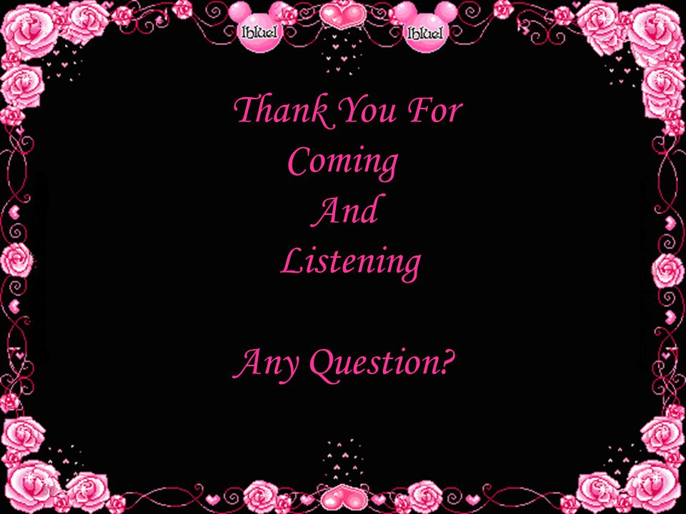 Thank You For Coming And Listening Any Question 32