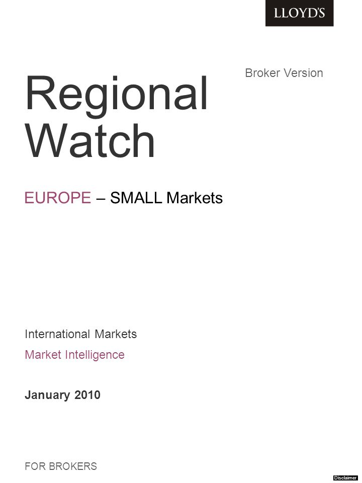 Regional Dashboard Click to navigate RUSSIA BELGIUM Currently only available for Managing Agents in password-protected Regional Watch Disclaimer GREECE TURKEY ISRAEL PORTUGAL