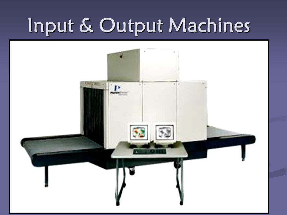 Input & Output Machines