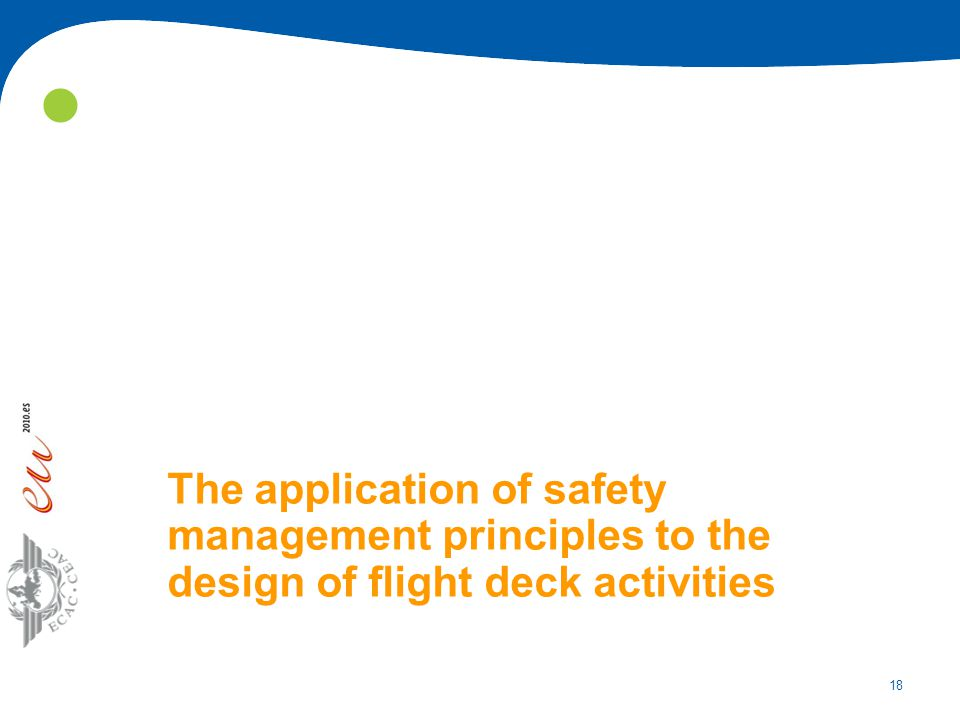 18 The application of safety management principles to the design of flight deck activities