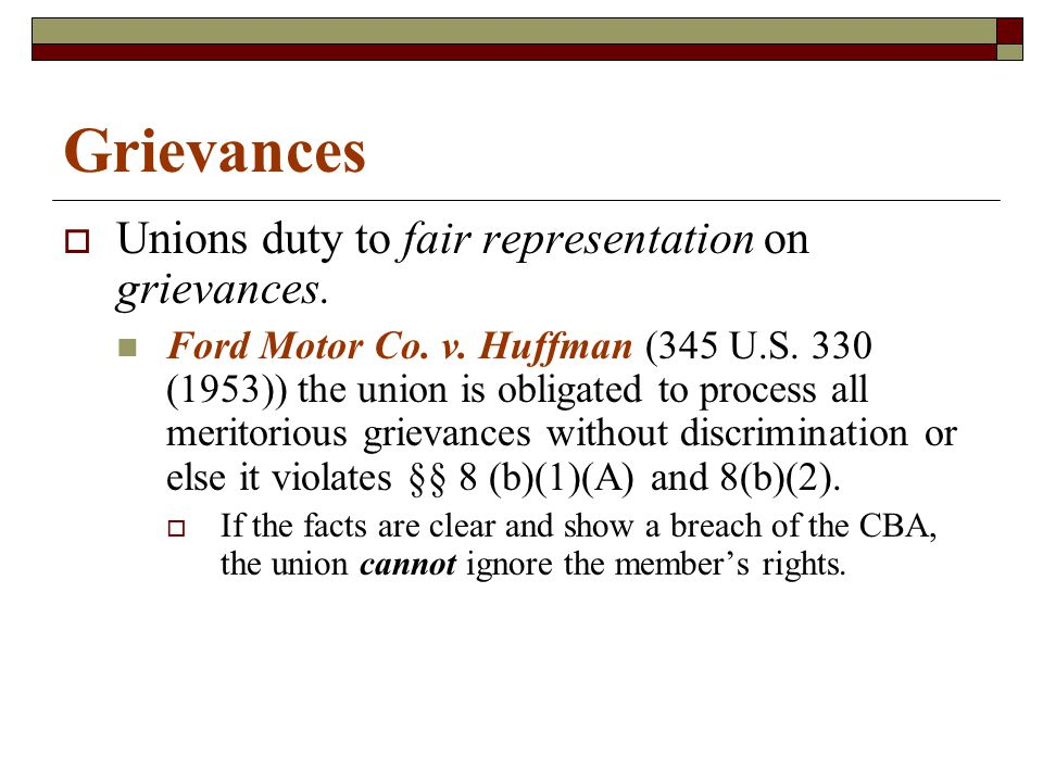 Grievances  Unions duty to fair representation on grievances.