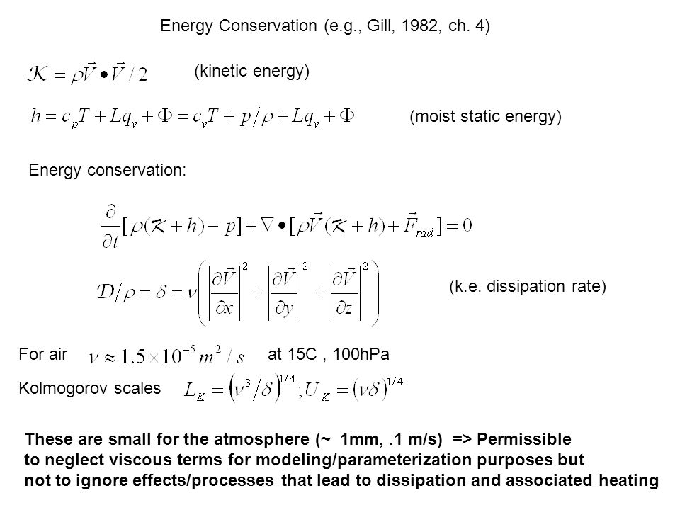 (kinetic energy) (moist static energy) Energy Conservation (e.g., Gill, 1982, ch.