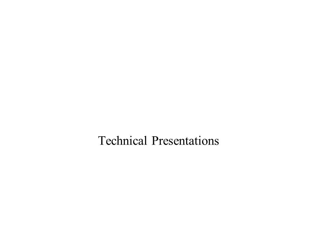 Technical Presentations
