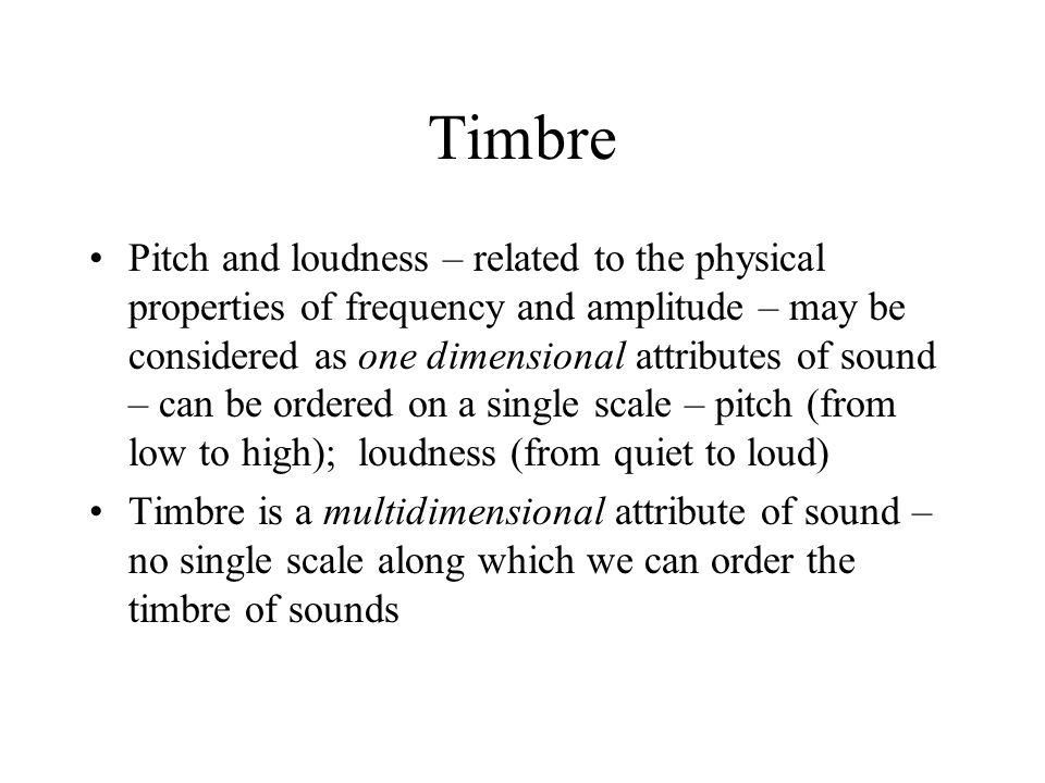 Some instruments have noise like qualities that influence their perceived timbre At the start of a flute note Important for the synthesis of a convincing flute sound To create a realistic synthesis of a sound – spectral envelope and the variation in time of the components – some harmonics may have different time envelopes