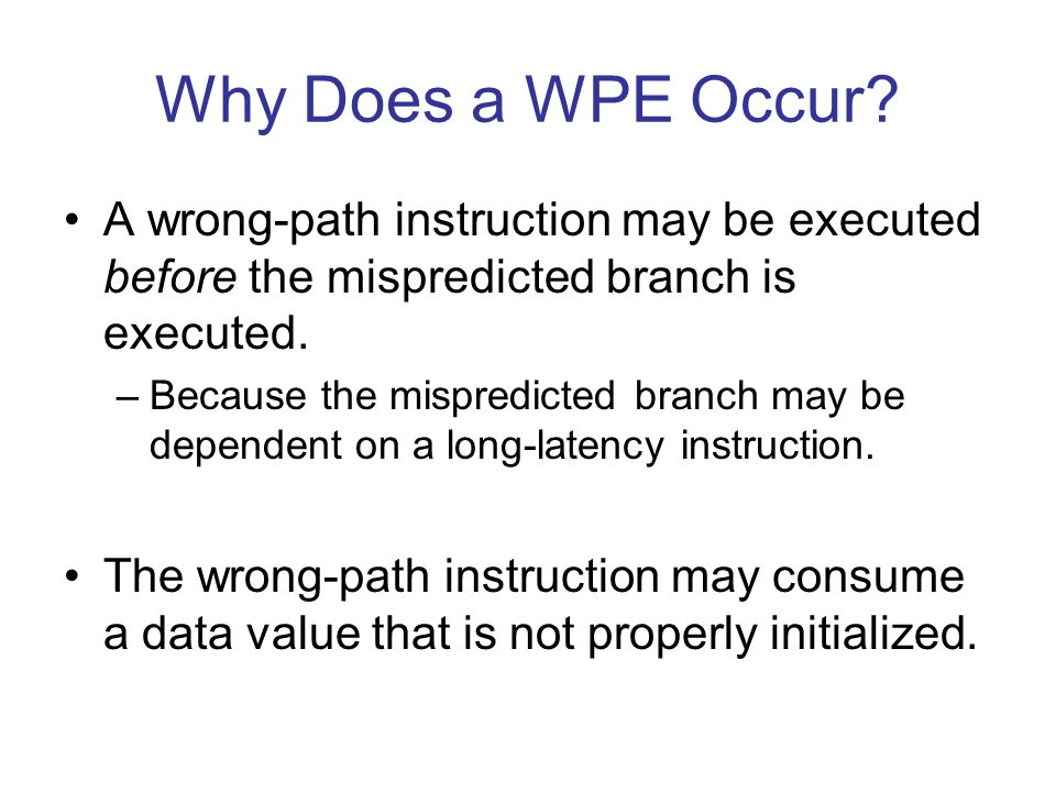 Why Does a WPE Occur.