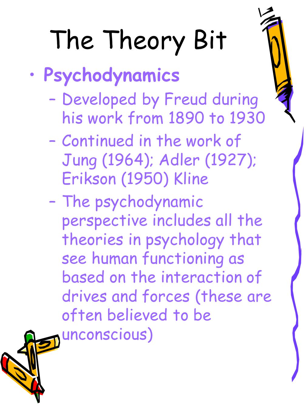 Main Theoretical Assumptions Personality Development –The mind is made up of three parts the ID, EGO and SUPER- EGO.