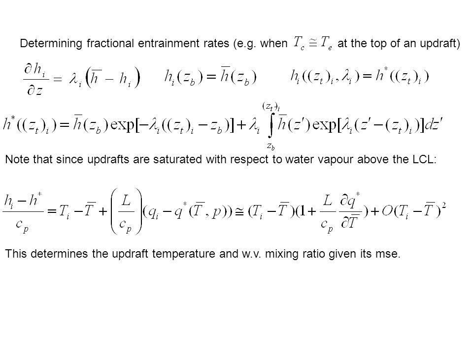 Determining fractional entrainment rates (e.g.