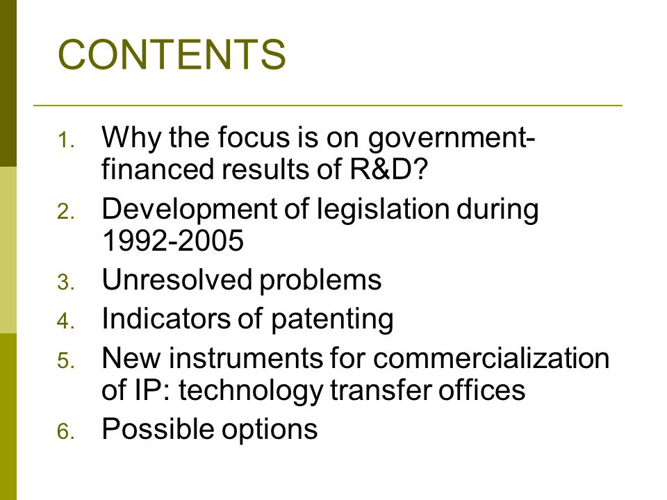 CONTENTS 1. Why the focus is on government- financed results of R&D.