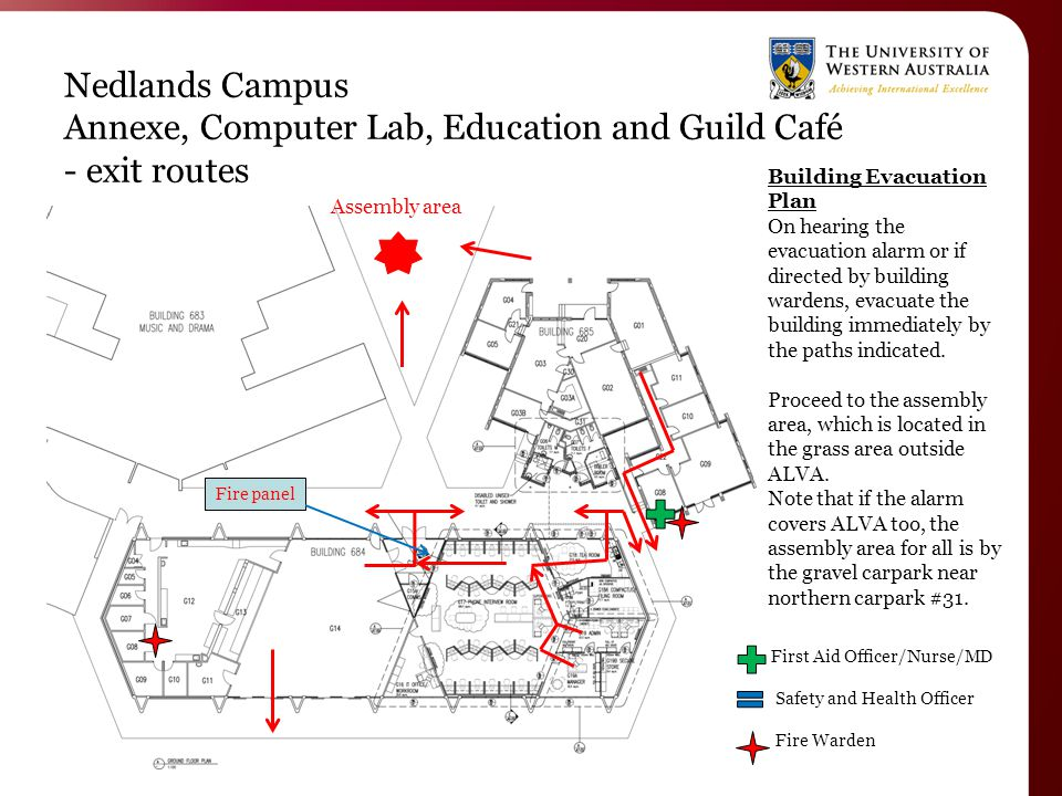 Nedlands Campus Annexe, Computer Lab, Education and Guild Café - exit routes Building Evacuation Plan On hearing the evacuation alarm or if directed by building wardens, evacuate the building immediately by the paths indicated.