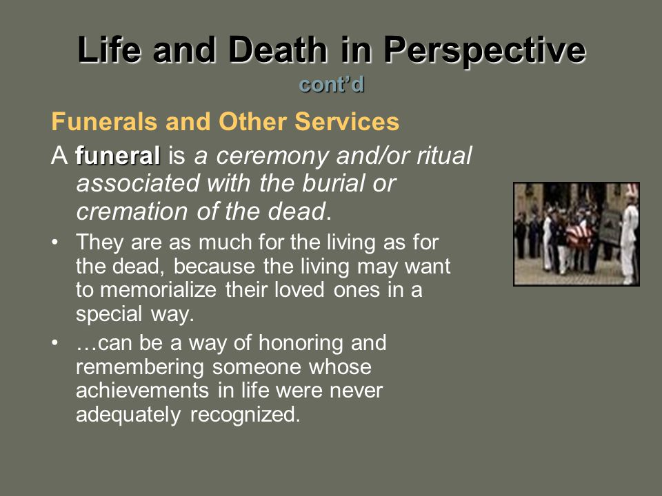 Funerals and Other Services funeral A funeral is a ceremony and/or ritual associated with the burial or cremation of the dead.