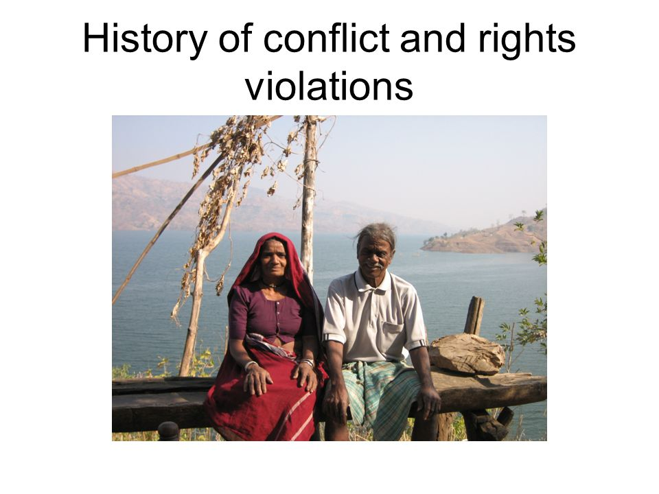History of conflict and rights violations